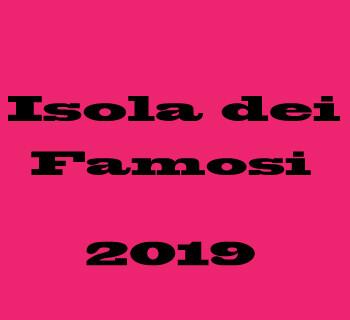 Saranno Isolani: Finalisti per L'Isola dei Famosi 2019