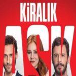 Kiralik Ask: Scheda, Trama, Streaming, Attori e Episodi Serie Tv Turca
