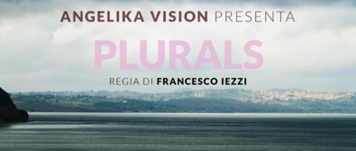 Plurals: la Smart Serie Tv Italiana in 9:16 su Prime Video, Chili e Youtube